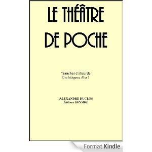 Le théâtre de poche 41bsOMhEHsL__AA278_PIkin4BottomRight-4622_AA300_SH20_OU08_