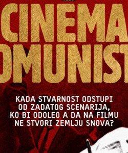 kosmopolitique // Evénement // Cinema komunisto