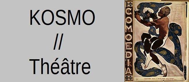 Critique et actualités kosmo-theatre1